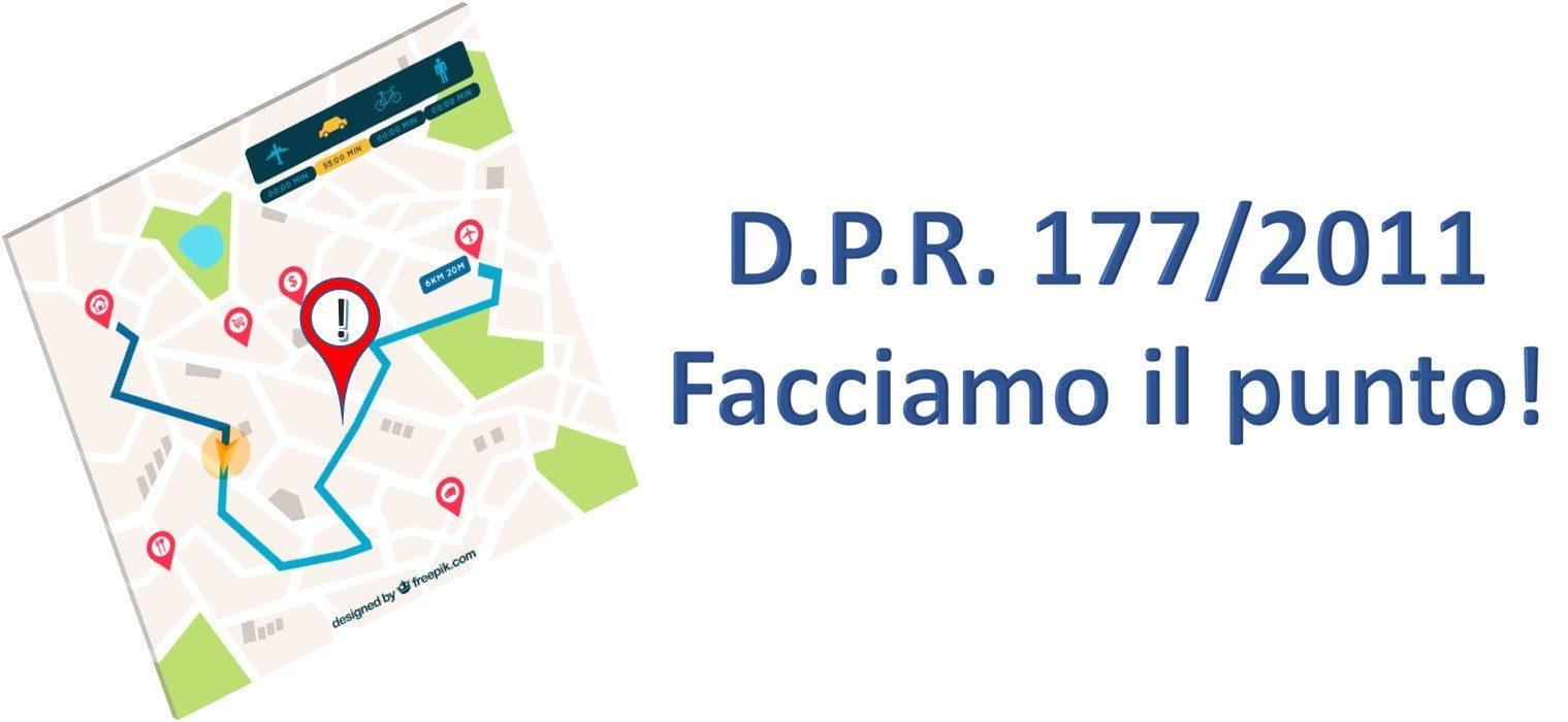 DPR 177/2011: A CHE PUNTO SIAMO?